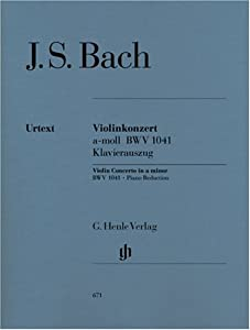 Concerto For Violin And Orchestra A Minor Bwv 1041 - Violin And Orchestra - Piano Reduction With Solo Part - Hn 671 Klavierauszug from G. Henle Verlag