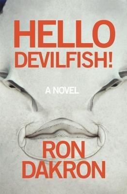 Hello Devilfish![HELLO DEVILFISH][Paperback] PDF
