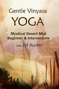 Gentle Vinyasa Yoga; Beginner & Intermediate; a ***Practice DVD***