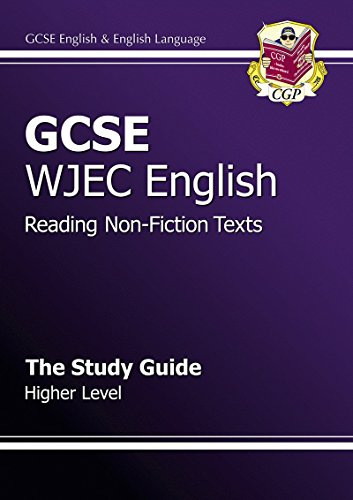 GCSE English WJEC Reading Non-Fiction Texts Study Guide - Higher