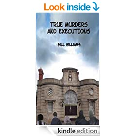 True Murders and Executions