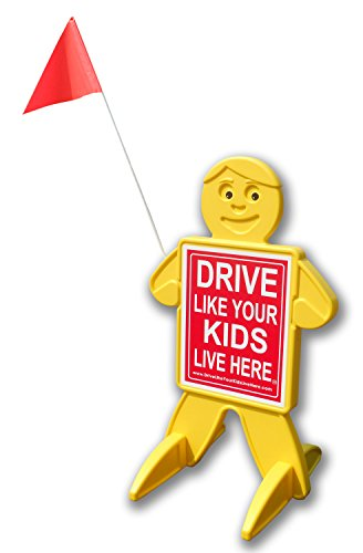 Drive Like Your Kids Live Here Safety Kid, Slow/Children At Play Reminder (Slow Flag compare prices)