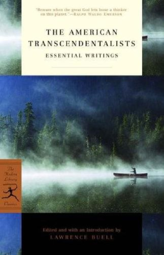 American Transcendentalists : Essential Writings, LAWRENCE BUELL