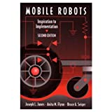 Mobile Robots: Inspiration to Implementation, Second Edition (1568810970) by Joseph L. Jones