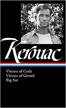 Jack Kerouac Visions Of Cody Visions Of Gerard Big Sur border=