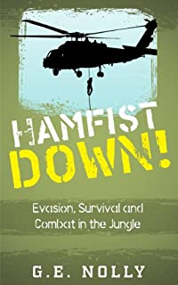 (FREE on 10/31) Hamfist Down!: Evasion, Survival And Combat In The Jungle by G. E. Nolly - http://eBooksHabit.com