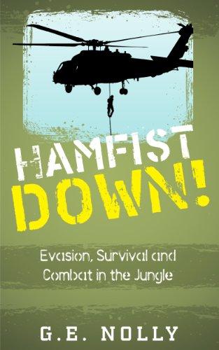 "Free Kindle Book : Hamfist Down!: Evasion, Survival and Combat in the Jungle (The Air Combat Adventures of Hamilton ""Hamfist"" Hancock Book 2)"
