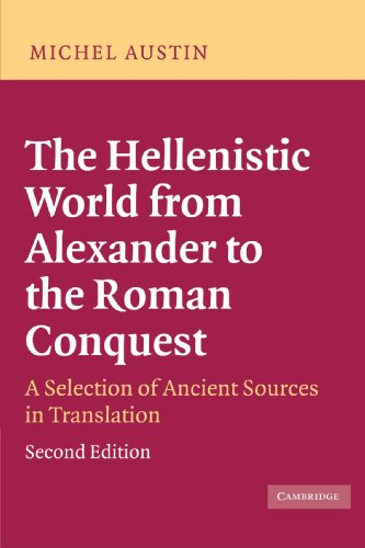 The Hellenistic World from Alexander to the Roman...