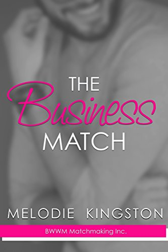 the-business-match-bwwm-matchmaking-inc-book-1-english-edition