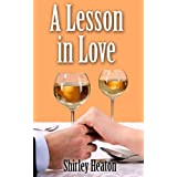 A Lesson in Loveby Shirley Heaton