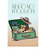 img - for [(Abroad from Thoughts)] [Author: Colm Connolly] published on (August, 2009) book / textbook / text book