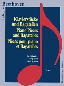 Beethoven - pièces pour piano et bagatelles : Partition by Editions Place des Victoires