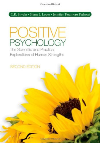 Positive Psychology: The Scientific and Practical...