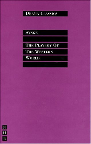The Playboy of the Western World (Drama Classics)