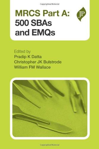 Mrcs Part A: 500 Sbas And Emqs (Postgrad Exams)