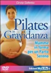 Pilates in gravidanza. Mamme in forma...