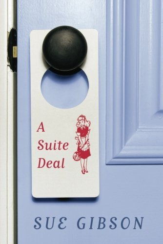 Book: A Suite Deal (Suite Love Series, Book One) by Sue Gibson