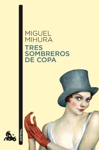 Tres sombreros de copa (Teatro)
