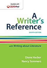 A Writer's Reference with Writing about Literature, Eighth Edition