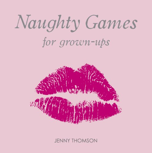 Jenny Thomson - Naughty Games for Grown-Ups (English Edition)