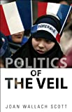 The Politics of the Veil (The Public Square)