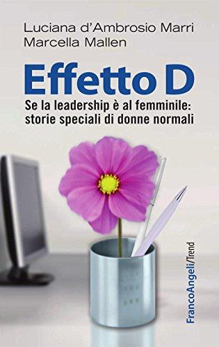 effetto-d-se-la-leadership-e-al-femminile-storie-speciali-di-donne-normali-trend