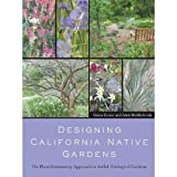 img - for Designing California Native Gardens: The Plant Community Approach book / textbook / text book