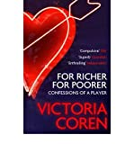 Victoria Coren For Richer, For Poorer Confessions of a Player by Coren, Victoria ( Author ) ON Mar-03-2011, Paperback