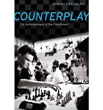 img - for Counterplay: An Anthropologist at the Chessboard (Paperback) - Common book / textbook / text book