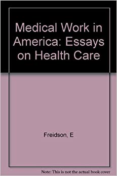 healthcare in america essay The current spotlight on health care the health section of the society of actuaries issued a call for essays on health reform, american.