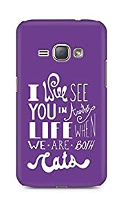 AMEZ i will see you in another life Back Cover For Samsung Galaxy J1 (2016 EDITION)