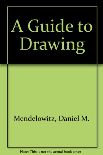 A Guide to Drawing - 6th edition