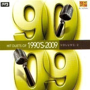 Hit Duets Of 1990's-2009 Vol. 2