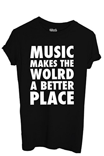 T-Shirt MUSIC MAKES THE WORLD A BETTER PLACE - MUSIC by MUSH Dress Your Style - Donna-M-NERA