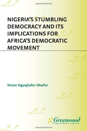 Nigeria's Stumbling Democracy and Its Implications for Africa's Democratic Movement (PSI Reports)
