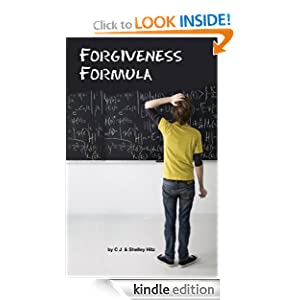 Forgiveness Formula: Finding Lasting Freedom in Christ