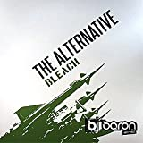 The Alternative / Bleach / Mission