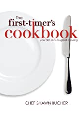 The First-Timer's Cookbook (First Timer's Cooking & Baking)