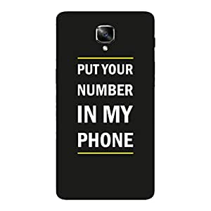 GripIt Put Your No in My Mobile Printed Casefor OnePlus 3