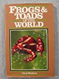 img - for Frogs and Toads of the World (Of the World Series) book / textbook / text book