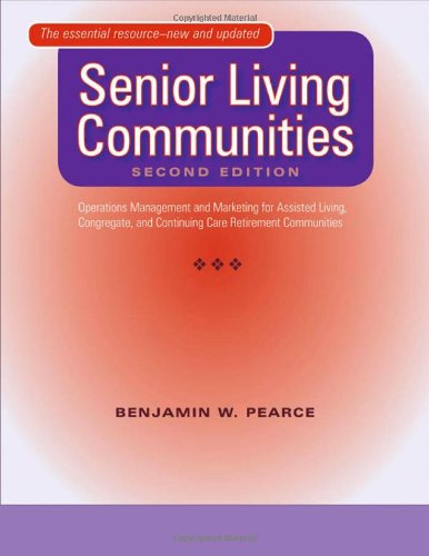 Senior Living Communities: Operations Management and...