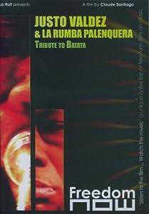 Justo Valdez & La Rumba Palenquera: Tribute to Batata