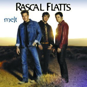 Rascal Flatts - Melt By Rascal Flatts (2002-10-29) - Zortam Music
