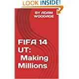 FIFA 14 UT - Making Millions