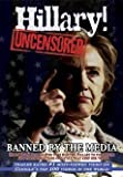 Hillary! Uncensored- The Internet Movie That Enabled Barack Obama to Become President