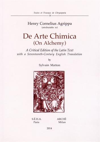 De Arte Chimica (On Alchemy) : A critical edition of the latin text with a seventeenth-century english translation, édition bilingue latin-anglais