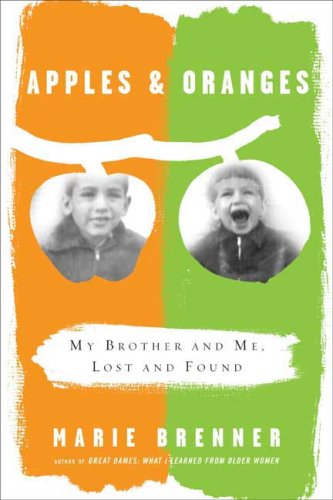 Apples and Oranges: My Brother and Me, Lost and Found