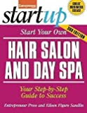 img - for Start Your Own Hair Salon and Day Spa : Your Step-By-Step Guide to Success (Paperback - Revised Ed.)--by Entrepreneur Press [2014 Edition] book / textbook / text book