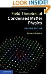 Field Theories of Condensed Matter Ph...