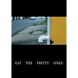 Eat the Pretty Ones